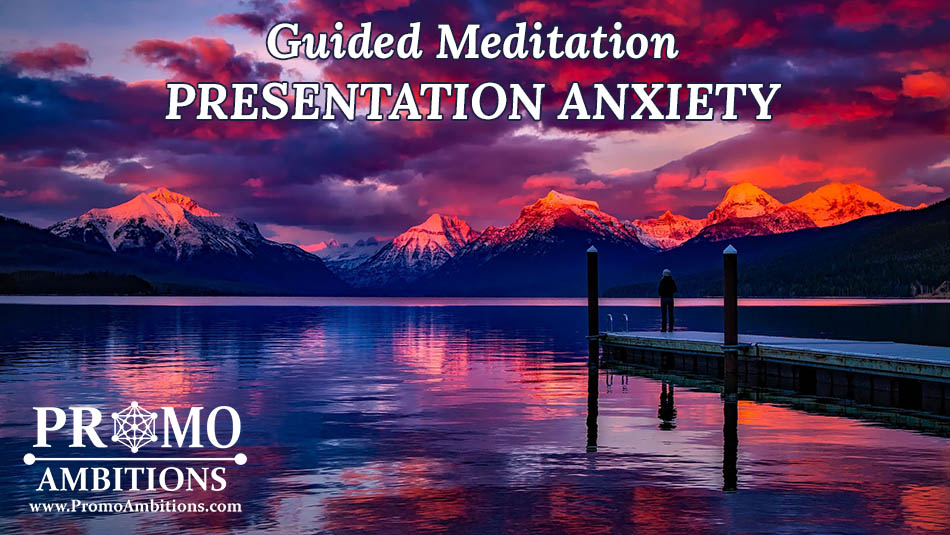 Guided Meditation Presentation Anxiety