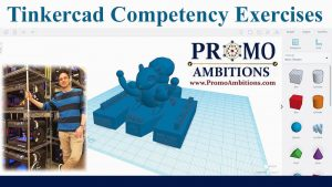 Tinkercad Competency Exercises